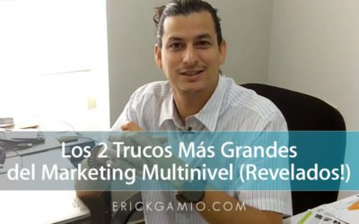 Los 2 Trucos Más Grandes del Marketing Multinivel (Revelados!)