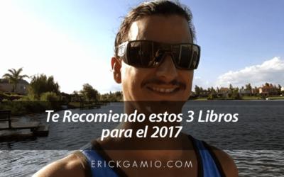 Te recomiendo estos 3 Libros para el 2017 en tu Negocio Multinivel