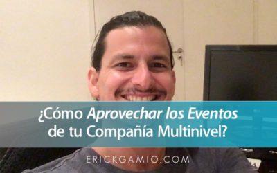 ¿Cómo Aprovechar los Eventos de tu Compañía Multinivel?