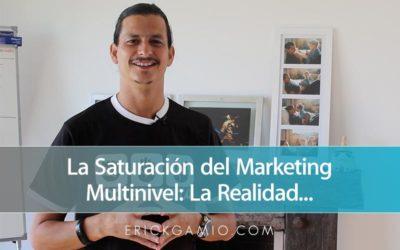 ¿Existe la Saturación de Mercado en Marketing Multinivel?