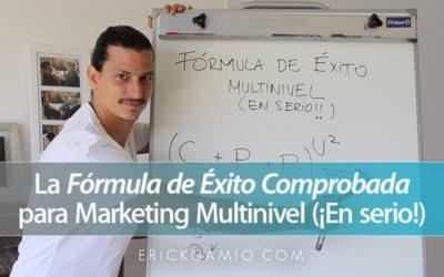 La Fórmula de Éxito Comprobada para Marketing Multinivel (¡En serio!)