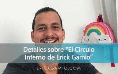 """Detalles sobre """"El Círculo Interno de Erick Gamio"""""""