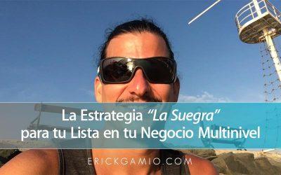 """La Estrategia """"La Suegra"""" para tu Lista en tu Negocio Multinivel"""