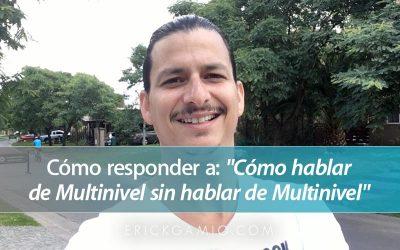 Cómo Hablar de Marketing Multinivel, Sin Hablar de Marketing Multinivel