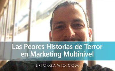 Las Peores Historias de Terror en Marketing Multinivel