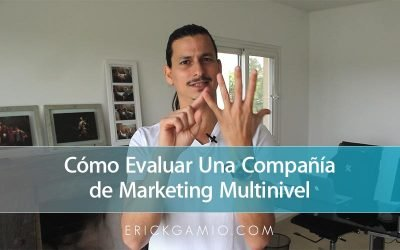 Cómo Evaluar Una Compañía de Marketing Multinivel