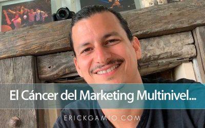El Cáncer del Marketing Multinivel…