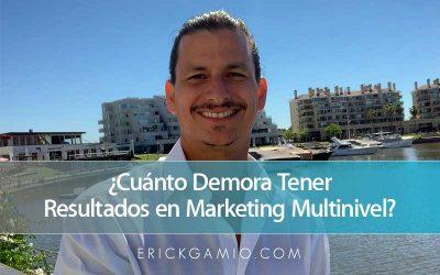 ¿Cuánto Demora Tener Resultados en Marketing Multinivel?