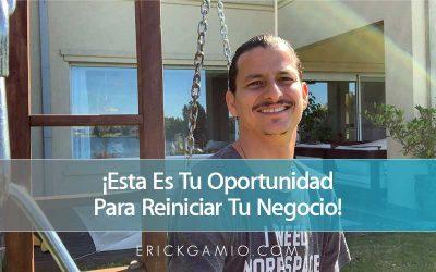 ¡Esta Es Tu Oportunidad Para Reiniciar Tu Negocio!