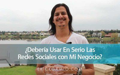 ¿Debería Usar En Serio Las Redes Sociales con Mi Negocio?