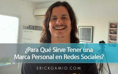 ¿Para Qué Sirve Tener una Marca Personal en Redes Sociales?