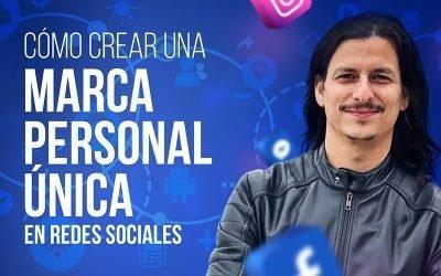Cómo Tener Una Marca Personal «ÚNICA» en Redes Sociales