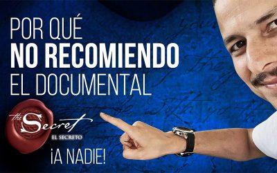 Documental «El Secreto», Por Qué No Lo Recomiendo a NADIE!