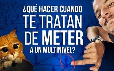 ¿Te Trataron de Meter a un Multinivel? Haz Esto :-)