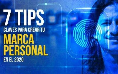 7 Tips Claves Para Crear tu Marca Personal en el 2020