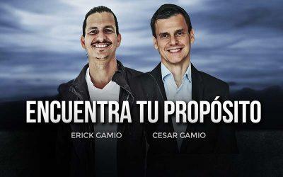¿Cómo Encontrar Tu Propósito? (Erick Gamio & Cesar Gamio)