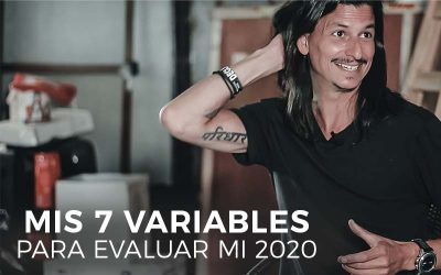 Mis 7 variables para evaluar mi 2020
