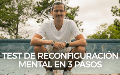 Test de Reconfiguración Mental en 3 Pasos