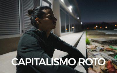 El Capitalismo Está ROTO, Averiado, Cuál es la Solución?